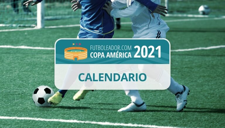 Calendario, fechas y horarios de la Copa América 2021 en Argentina y Colombia