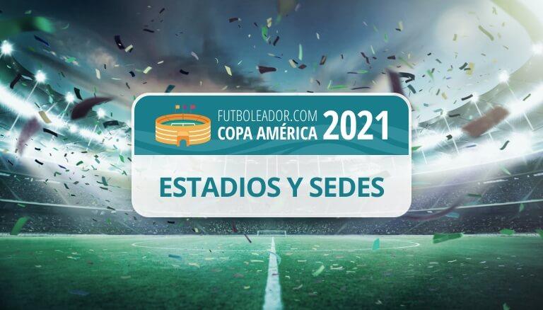 Todos los estadios y sedes de la Copa América 2021 en Argentina y Colombia