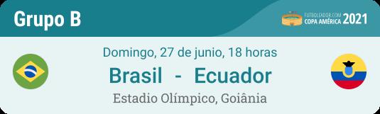 Apuestas y pronóstico para Brasil - Ecuador en el grupo B de la Copa América 2021
